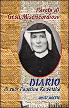 PAROLE DI GESU' MISERICORDIOSO DAL DIARIO DI SR. FAUSTINA KOWALSKA - ASTRUA M. (CUR.)