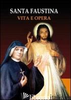 DIARIO DI SUOR FAUSTINA. PAROLE DI GESU' MISERICORDIOSO. CON 3 CD AUDIO - KOWALSKA M. FAUSTINA; ASTRUA M. (CUR.)