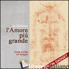 AMORE PIU' GRANDE. CON GADGET (L') - AA.VV.