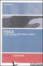 FISICA. TESTO GRECO A FRONTE (LA) - ARISTOTELE; RUGGIU L. (CUR.)