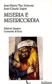 MISERIA E MISERICORDIA. PERCHE' E COME CONFESSARSI OGGI - VAN SCHOOTE JEAN-PIERRE; SAGNE JEAN-CLAUDE; ANONIMO