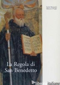 REGOLA SAN BENEDETTO (LA) - QUARTIROLI A. M. (CUR.)