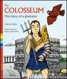 COLOSSEUM. THE STORY OF A GLADIATOR (THE) - SAILIS VALERIO