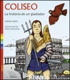 COLISEO. LA HISTORIA DE UN GLADIATOR - SAILIS VALERIO