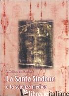 SACRA SINDONE E LA SCIENZA MEDICA (LA) - TOSCANO GIUSEPPE