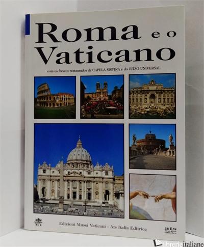 ROMA E IL VATICANO. EDIZ. PORTOGHESE - LISTRI P. FRANCESCO