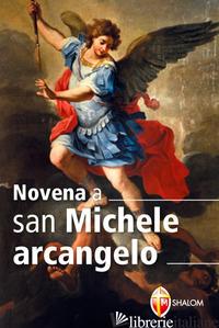 NOVENA A SAN MICHELE ARCANGELO - RIEGER ROBERT