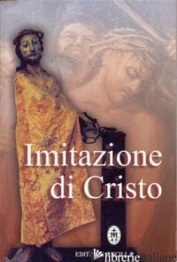 IMITAZIONE DI CRISTO - I SERVI DEI POVERI DEL TERZO MONDO; BAGATO C. (CUR.); PINI RODOLFI F. (CUR.)