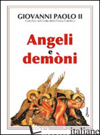 ANGELI E DEMONI - GIOVANNI PAOLO II