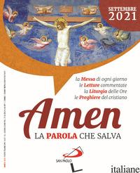 AMEN. LA PAROLA CHE SALVA (2021). VOL. 9: SETTEMBRE - AA.VV.