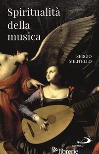 SPIRITUALITA' DELLA MUSICA - MILITELLO SERGIO