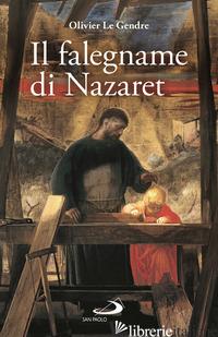 FALEGNAME DI NAZARET (IL) - LE GENDRE OLIVIER