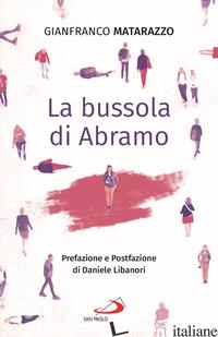 BUSSOLA DI ABRAMO (LA) - MATARAZZO GIANFRANCO