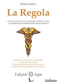 REGOLA (LA) - CARDUCCI FILIPPO