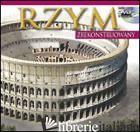 ROMA RICOSTRUITA. MAXI EDITION. EDIZ. POLACCA. CON DVD -