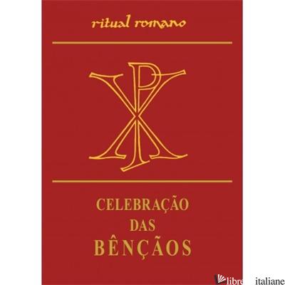 CELEBRACAO DAS BENCAOS - AA.VV.