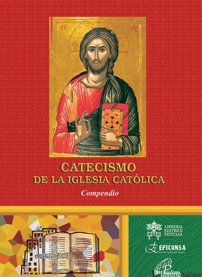 CATECISMO DE LA IGLESIA CATOLICA - AA.VV.