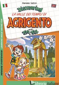 DISCOVERING LA VALLE DEI TEMPLI DI AGRIGENTO WITH TITO & TITA. IMPARARE DIVERTEN - VETRO DANIELA