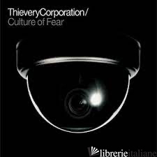 CULTURE OF FEAR - 2LP 180GR - THIEVERY CORPORATION