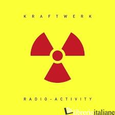 RADIO - ACTIVITY  - KRAFTWERK