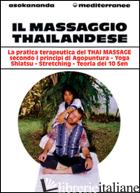 MASSAGGIO THAILANDESE (IL) - ASOKANANDA