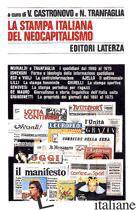 STAMPA ITALIANA DEL NEOCAPITALISMO (LA) - CASTRONOVO V. (CUR.); TRANFAGLIA N. (CUR.)