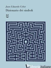 DIZIONARIO DEI SIMBOLI - CIRLOT JUAN-EDUARDO