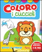 COLORO I CUCCIOLI. EDIZ. ILLUSTRATA -