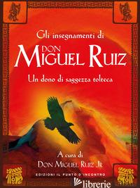 OLTRE LA PAURA. INSEGNAMENTI DI DON MIGUEL RUIZ. UN MAESTRO DELL'INTENTO CI SVEL - NELSON MARY CARROLL; RUIZ M. J. (CUR.)