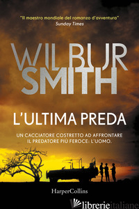 ULTIMA PREDA (L') - SMITH WILBUR