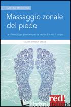 MASSAGGIO ZONALE DEL PIEDE - EREDE CLARA BIANCA