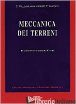 MECCANICA DEI TERRENI - LAMBE T. WILLIAM; WHITMAN ROBERT V.