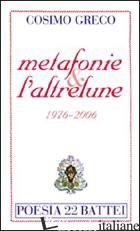 METAFONIE & L'ALTRELUNE (1976-2006) - GRECO COSIMO
