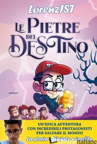 PIETRE DEL DESTINO (LE) -LORENZIST