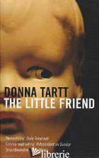 LITTLE FRIEND (THE) -TARTT DONNA