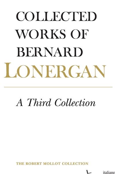 THIRD COLLECTION COLLECTED WORKS 16 -LONERGAN BERNARD