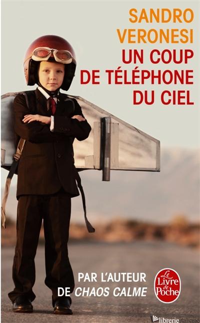 COUP DE TELEPHONE DU CIEL (UN) -VERONESI SANDRO