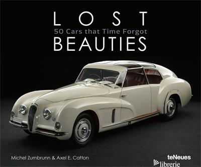 Lost Beauties -Michel Zumbrunn, Axel E. Catton