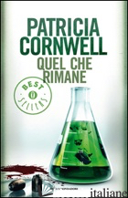 QUEL CHE RIMANE -CORNWELL PATRICIA D.