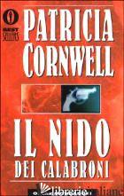 NIDO DEI CALABRONI (IL) -CORNWELL PATRICIA D.