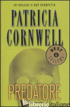 PREDATORE -CORNWELL PATRICIA D.