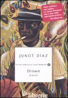 DROWN (A PICCO) -DIAZ JUNOT
