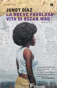 BREVE FAVOLOSA VITA DI OSCAR WAO (LA) -DIAZ JUNOT