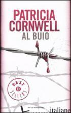 AL BUIO -CORNWELL PATRICIA D.