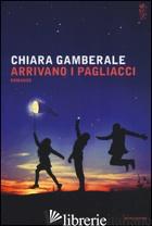 ARRIVANO I PAGLIACCI -GAMBERALE CHIARA
