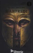 SCUDO DI TALOS (LO) -MANFREDI VALERIO MASSIMO