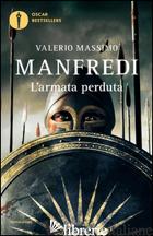 ARMATA PERDUTA (L') -MANFREDI VALERIO MASSIMO
