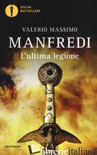 ULTIMA LEGIONE (L') -MANFREDI VALERIO MASSIMO