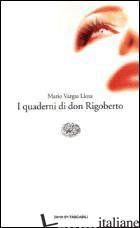 QUADERNI DI DON RIGOBERTO (I) -VARGAS LLOSA MARIO