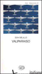 VALPARAISO -DELILLO DON